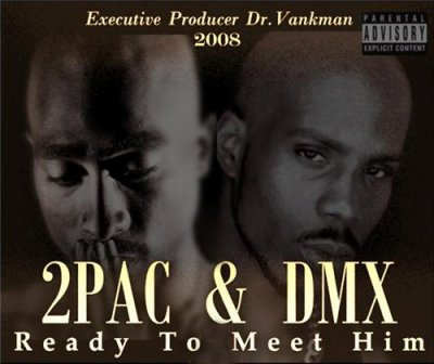 2Pac & DMX - Ready To Meet Him