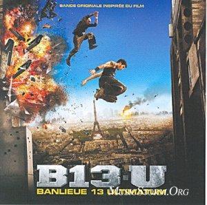 Banlieue 13 Ultimatum - Original Soundtrack